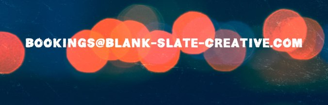 bookings@blank-slate-creative.com
