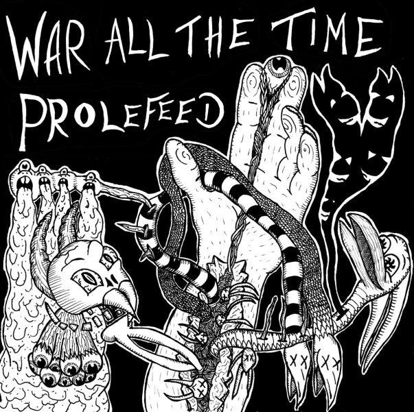 prolefeed war