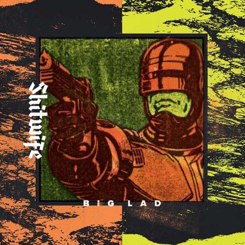 Shitwife - big lad album review