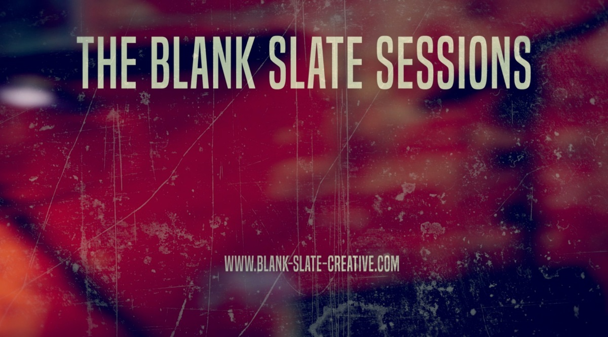 Book a Live Music Video - The Blank Slate Sessions